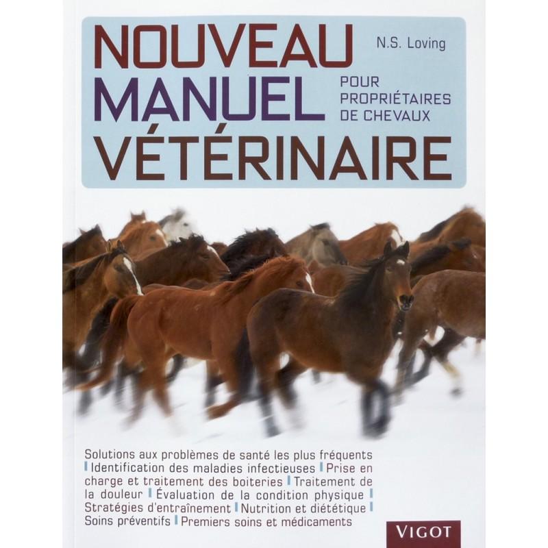 Nouveau manuel vétérinaire pour propriétaires de chevaux